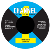 Ciddy Bop - Warrior / dub (Channel One Lost & Found / DKR) US 7""